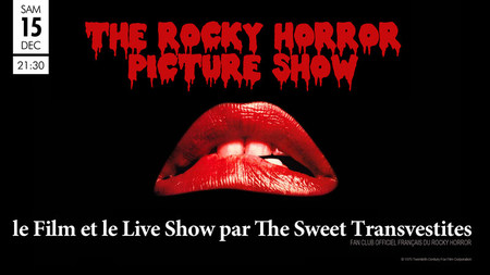 The Rocky Horror Picture Show (le film + le live show)