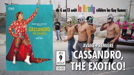 Avant-première : Cassandro, The Exotico !