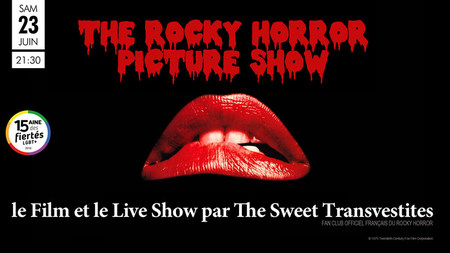 THE ROCKY HORROR PICTURE SHOW le film + le live show