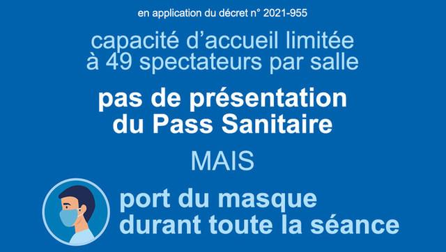 pas de présentation du Pass Sanitaire mais port du masque durant toute la séance